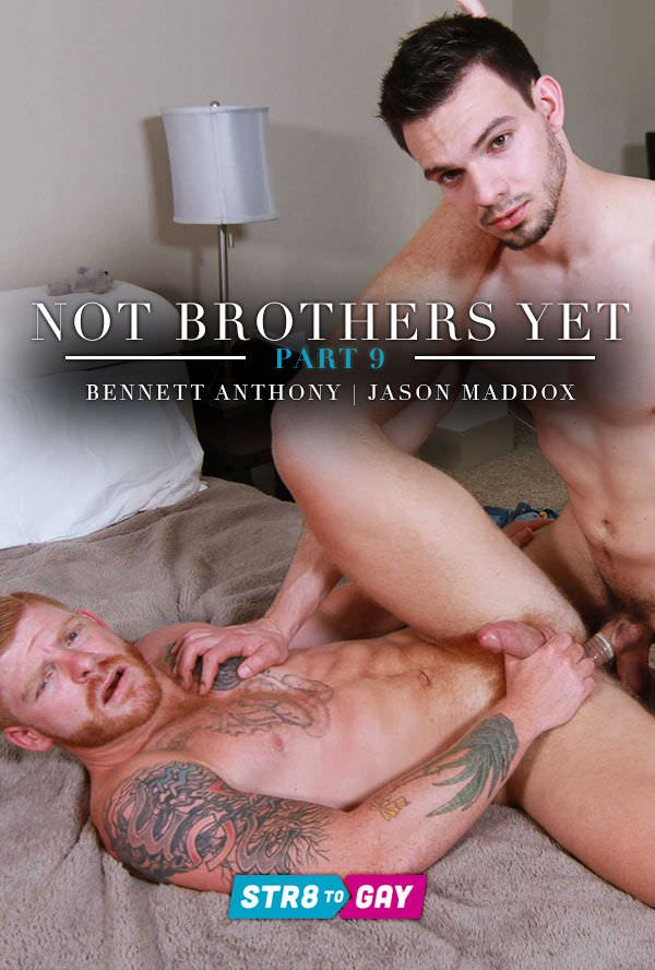 Str8ToGay Not Brothers Yet Bennett Anthony Jason Maddox Part 9 Men.com