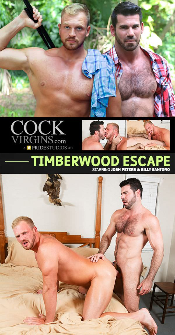 CockVirgins Timberwood Escape Billy Santoro fucks Josh Peters
