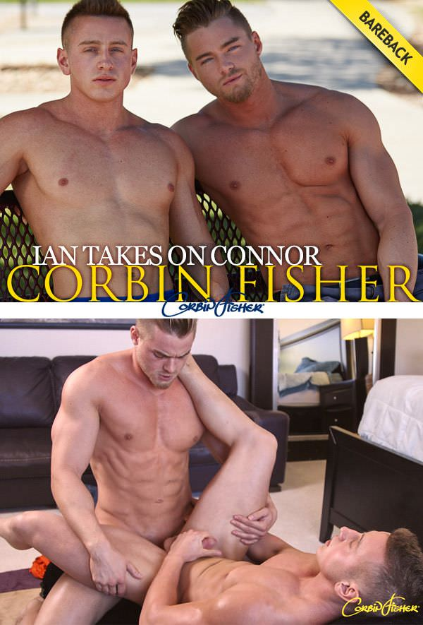 CorbinFisher Ian Takes On Connor Bareback
