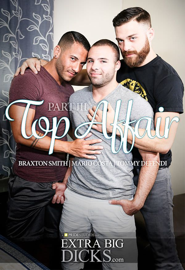 ExtraBigDicks Top Affair Braxton Smith, Mario Costa Tommy Defendi Part 3