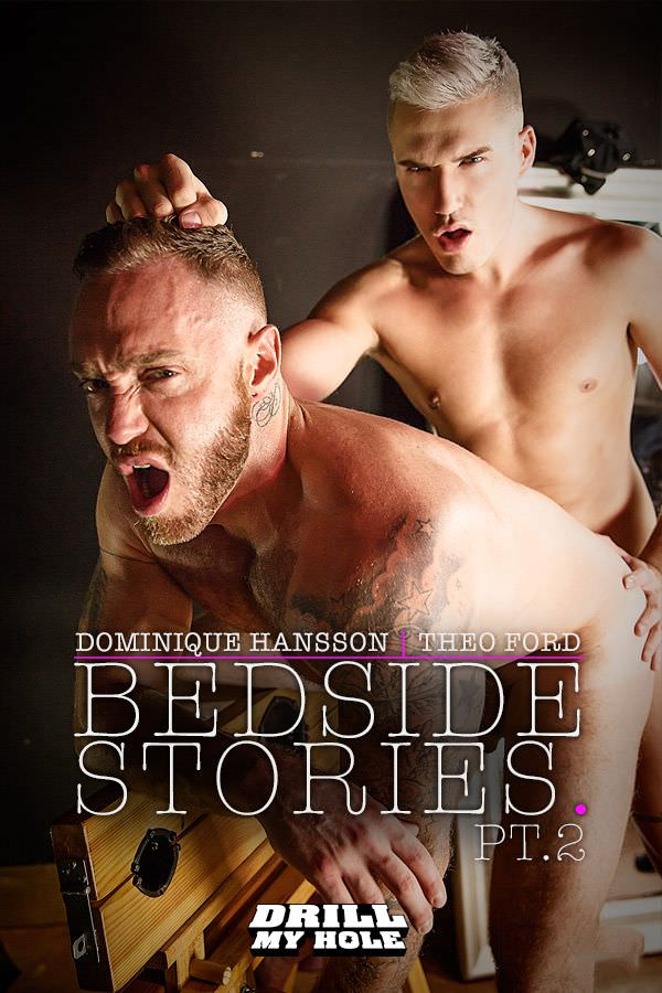 DrillMyHole Bedside Stories Theo Ford Fucks Dominique Hansson Part 2 Men.com