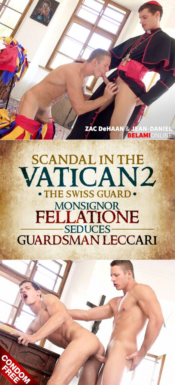 BelAmiOnline Scandal in the Vatican 2 The Swiss Guard Episode 4 Jean-Daniel Zac DeHaan Bareback