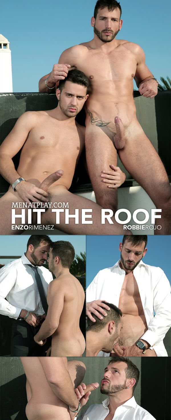 MenAtPlay Hit The Roof Robbie Rojo Enzo Rimenez