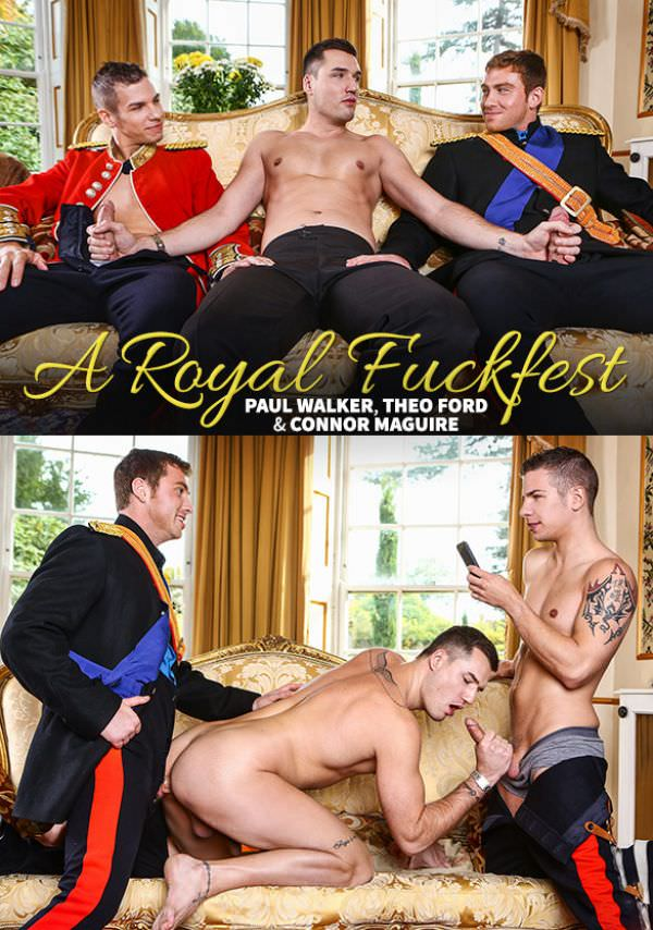 Men of UK A Royal Fuckfest Part 3 Paul Walker Connor Maguire Theo Ford Men.com