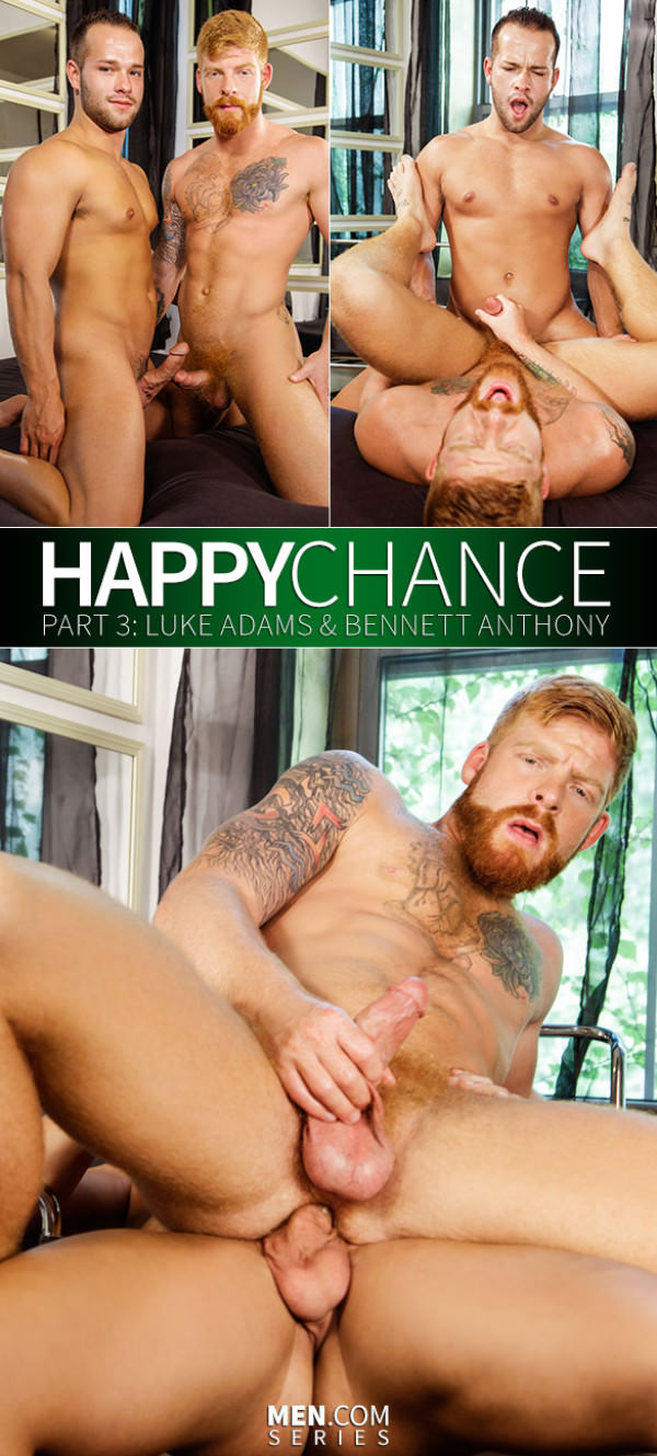 Drill My Hole Happy Chance Part 3 Bennett Anthony Luke Adams Men.com