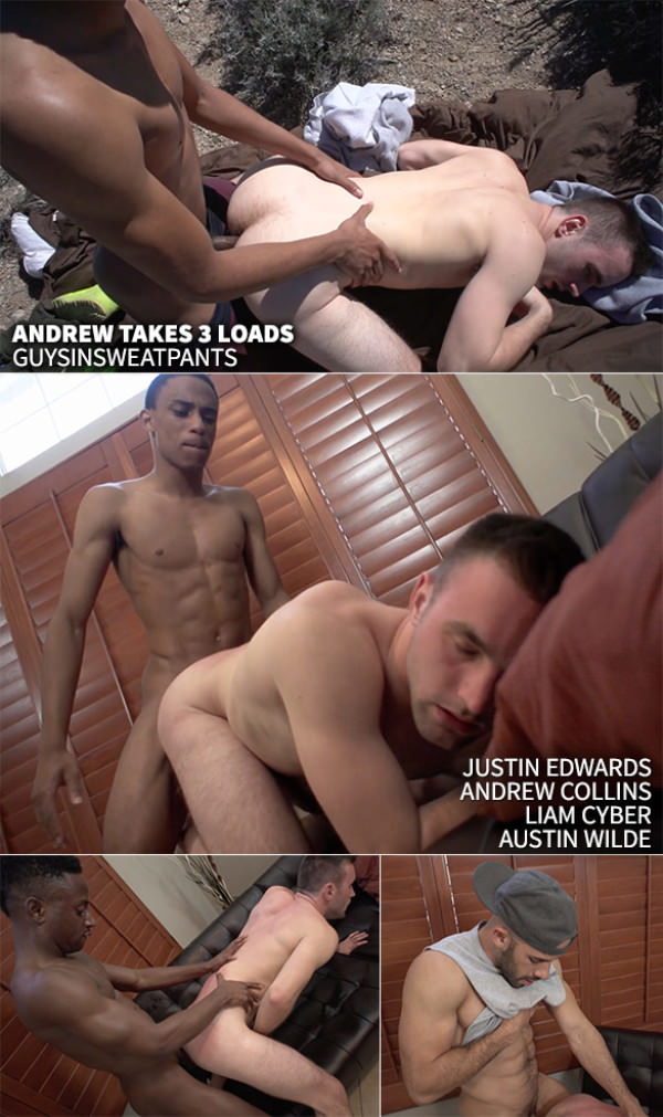 GuysInSweatpants Andrew Collins gets creampied by Justin Edwards, Liam Cyber Austin Wilde