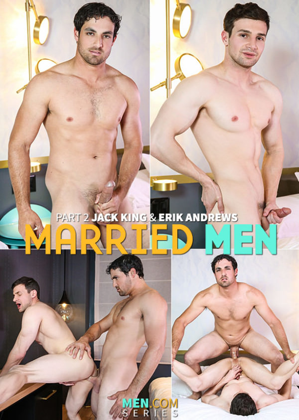 Str8toGay Married Men, Part 2 Jack King fucks Erik Andrews Men.com