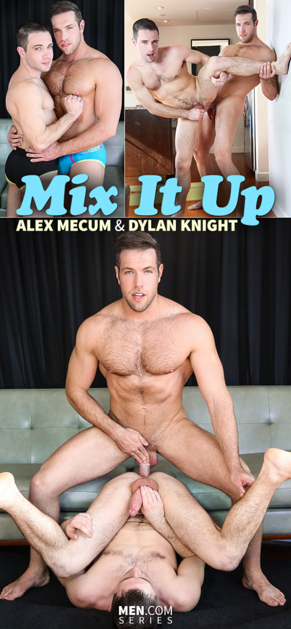 DrillMyHole Mix It Up Alex Mecum fucks Dylan Knight Men.com