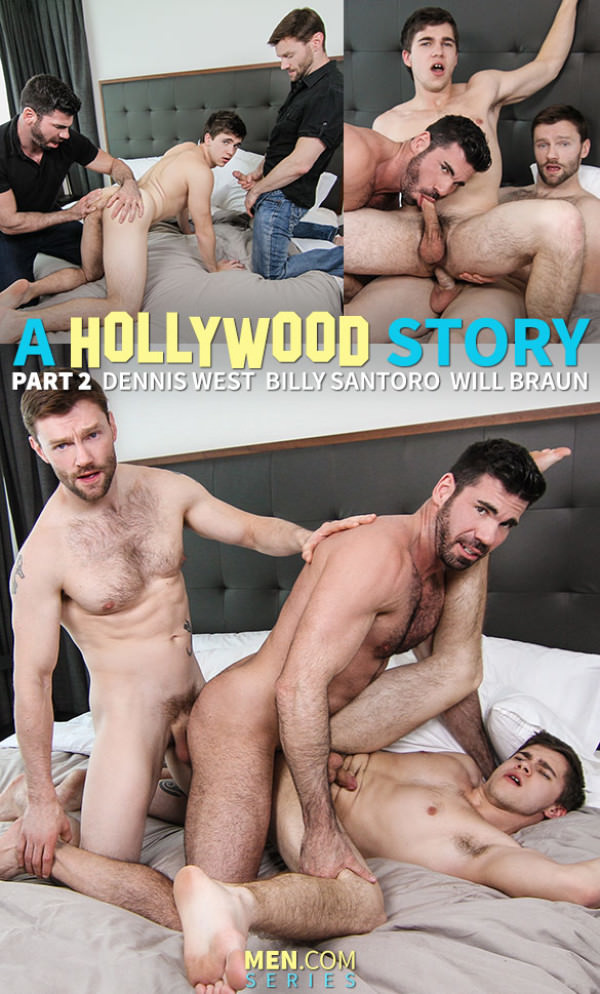 Str8toGay A Hollywood Story, Part 2 Billy Santoro, Dennis West and Will Braun Men.com