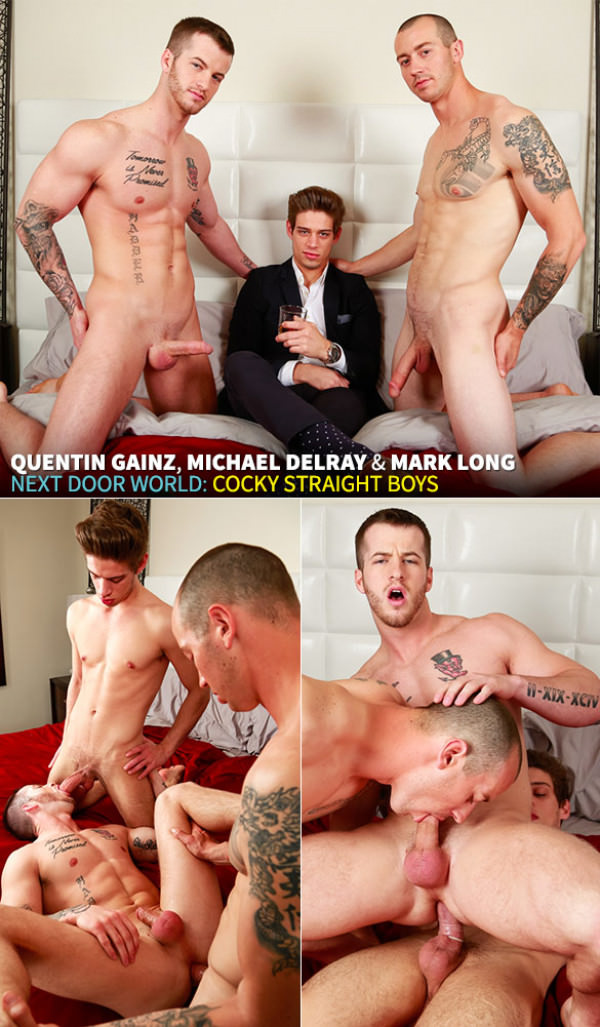 NextDoorWorld Cocky Straight Boys Quentin Gainz gets fucked by Mark Long Michael DelRay