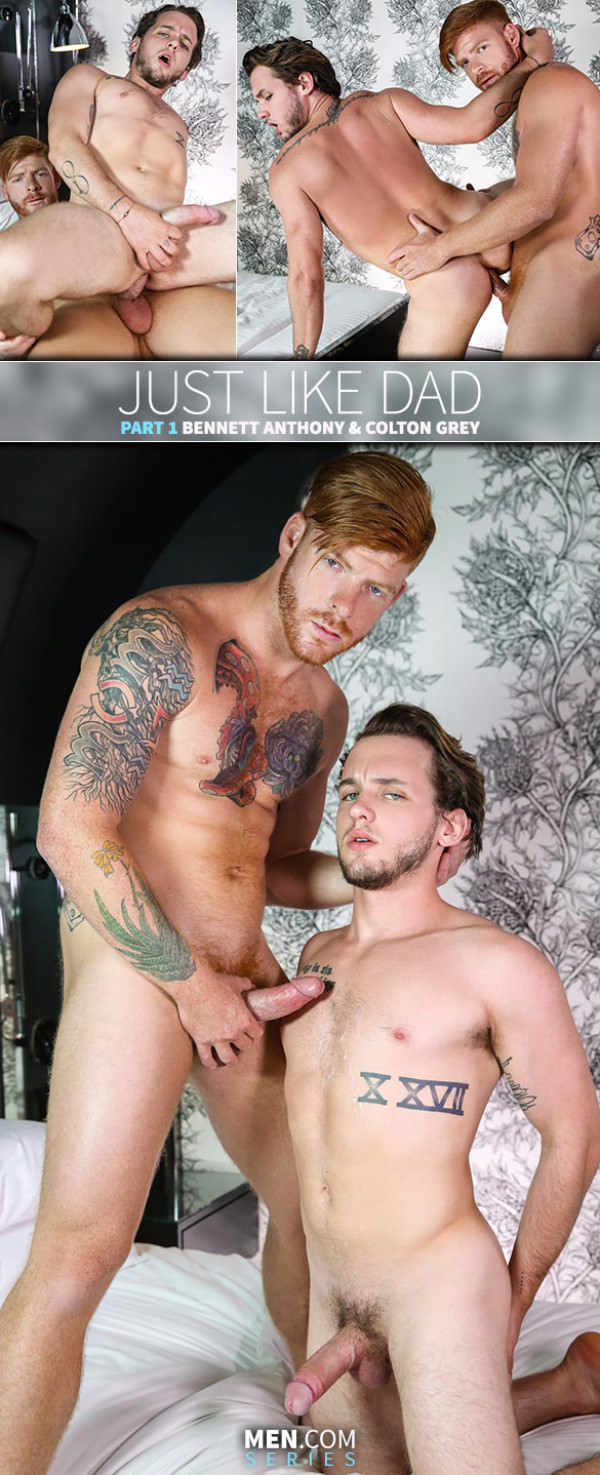 DrillMyHole Just Like Dad, Part 1 Bennett Anthony fucks Colton Grey Men.com