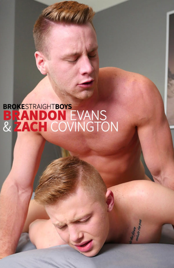BrokeStraightBoys Brandon Evans fucks Zach Covington bareback