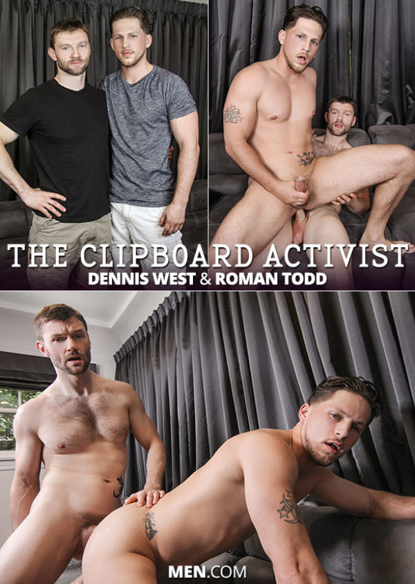 Drill My Hole The Clipboard Activist Roman Todd Dennis West Men.com