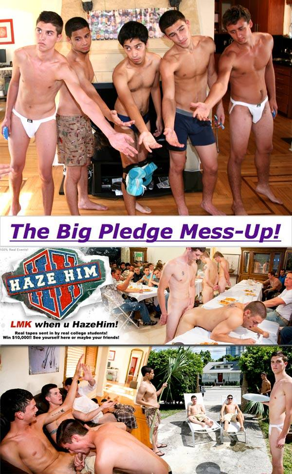 HazeHim The Big Pledge Mess-Up