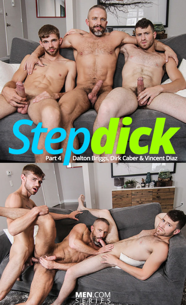 DrillMyHole Stepdick Part 4 Dalton Briggs, Dirk Caber Vincent Diaz Men.com