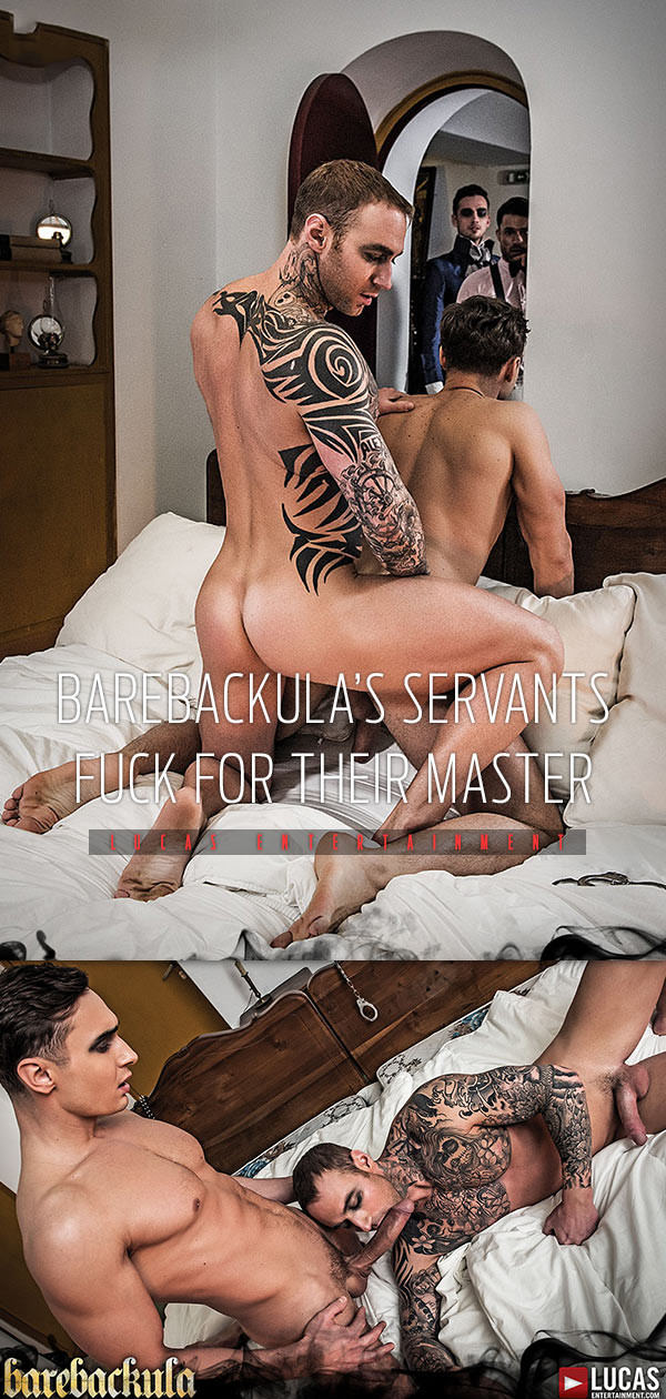 Lucas Entertainment Barebackula's Servants Fuck For Their Master Alex Kof Dylan James Bareback