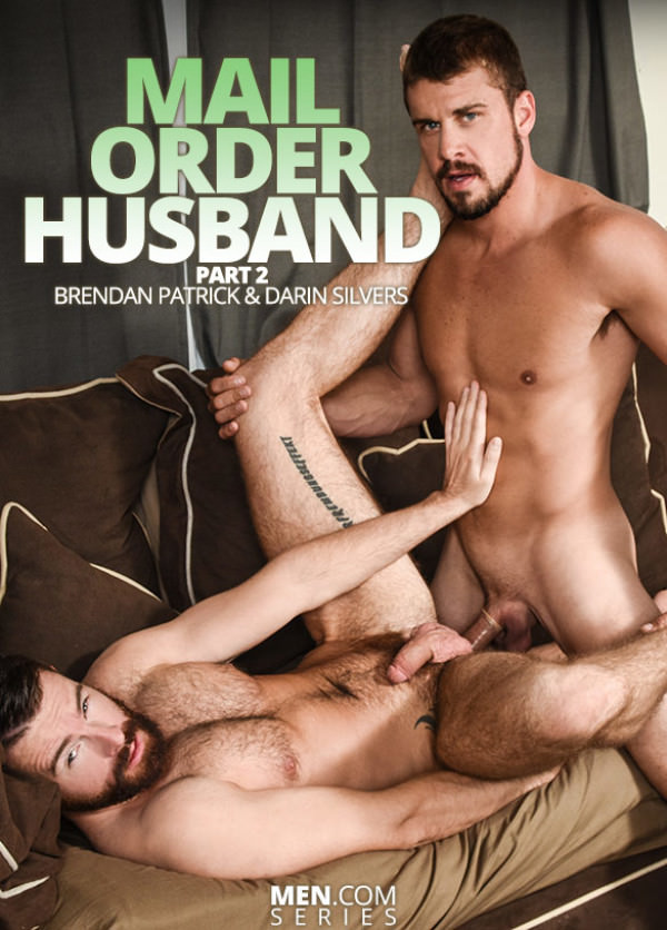 DrillMyHole Mail Order Husband Part 2 Darin Silvers fucks Brendan Patrick Men.com