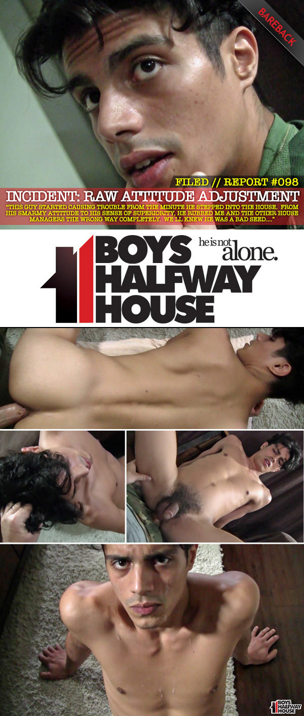 BoysHalfwayHouse Incident 98 Raw Attitude Adjustment Bareback