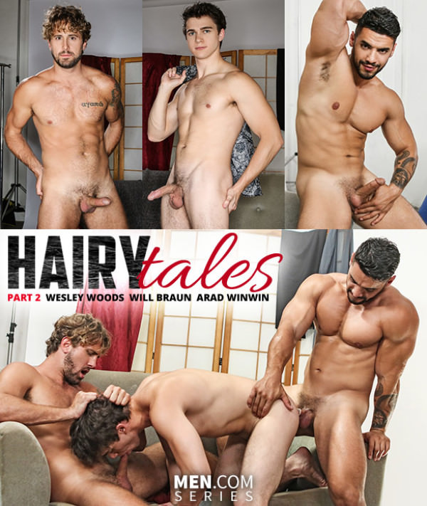 DrillMyHole Hairy Tales, Part 2: Worship Me - Wesley Woods and Will Braun get pounded by Arad Winwin Men.com