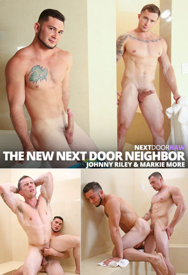 NextDoorRaw The Next Door Neighbor Part 2 Markie More and Johnny Riley flip fuck bareback