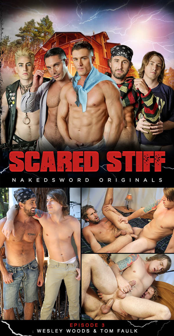 NakedSword Scared Stiff: Episode 3 – Gettin' Wood - Wesley Woods and Tom Faulk flip fuck
