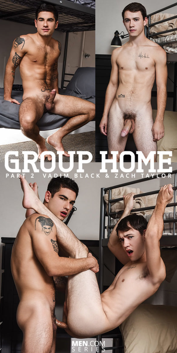 DrillMyHole Group Home Part 2 Vadim Black fucks Zach Taylor Men.com