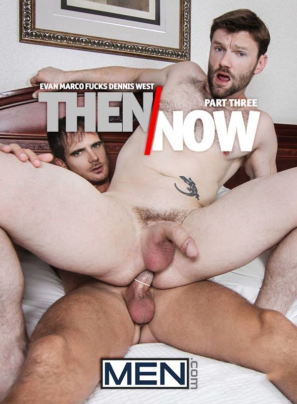 DrillMyHole Then and Now Part 3 Evan Marco Fucks Dennis West Men.com