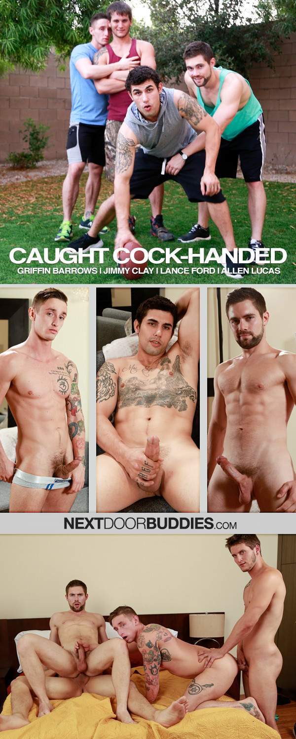 NextDoorBuddies Caught Cock-Handed Griffin Barrows, Jimmy Clay, Lance Ford Allen Lucas