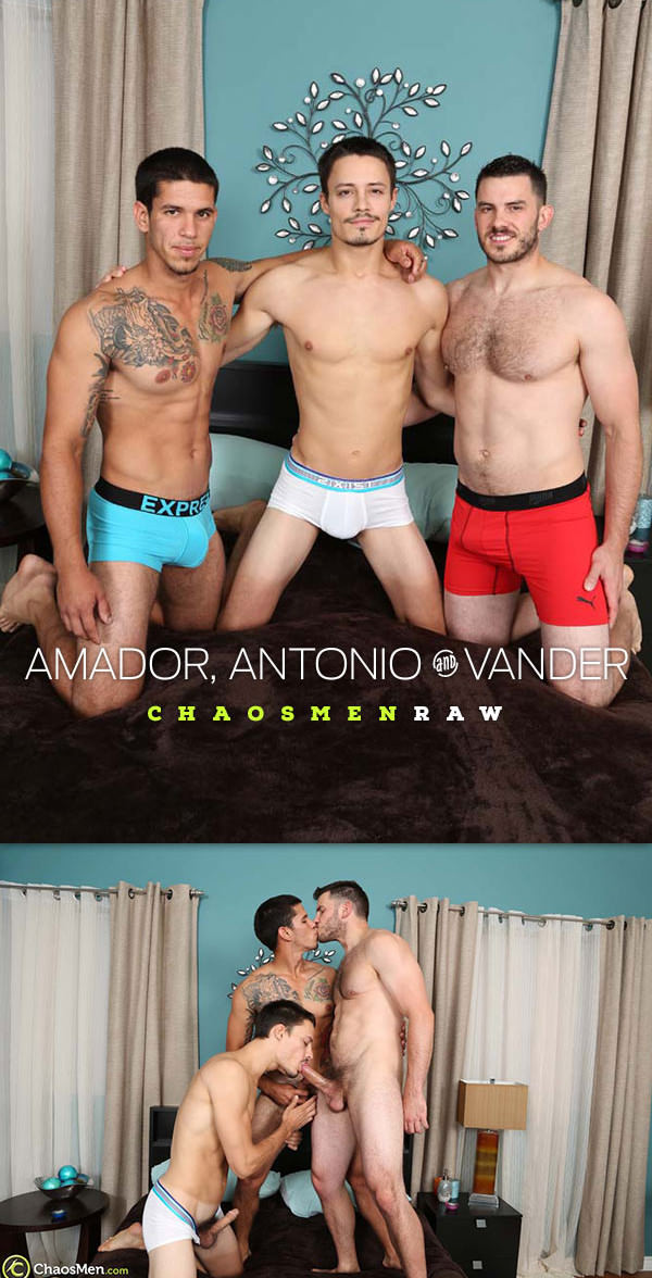 ChaosMen Amador, Antonio Cervone and Vander Bareback Threesome