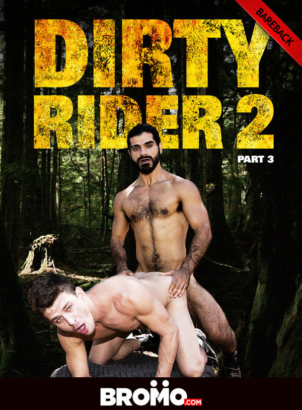 Bromo Dirty Rider 2 Part 3 Ali Fucks Alexander Gustavo Raw