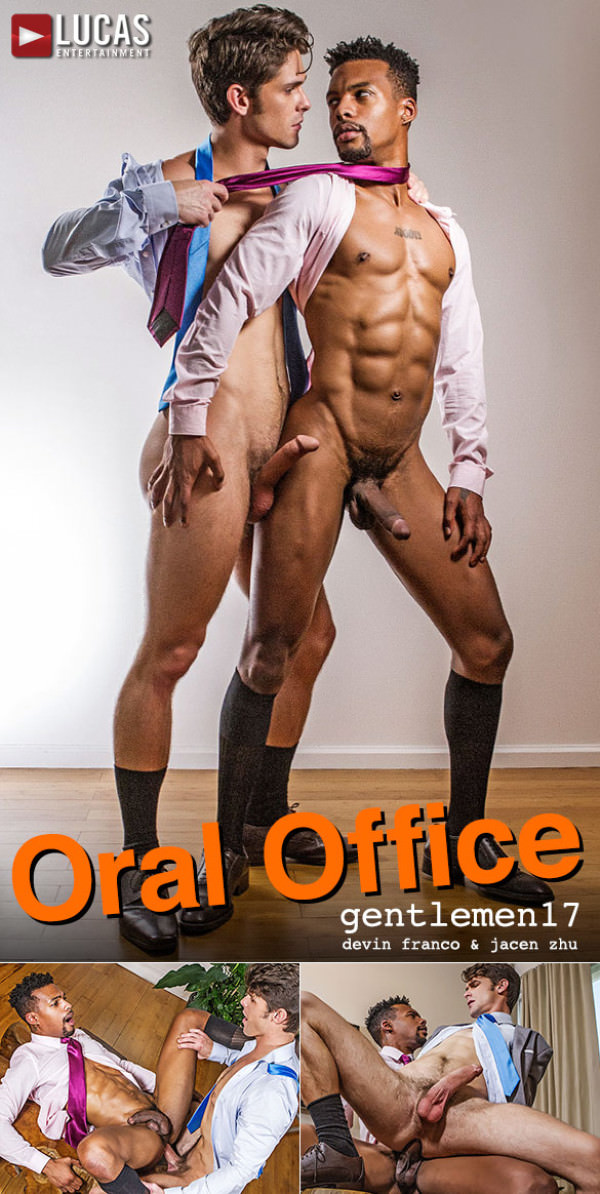 LucasEntertainment Gentlemen 17 Oral Office Devin Franco flip fucks raw with Jacen Zhu