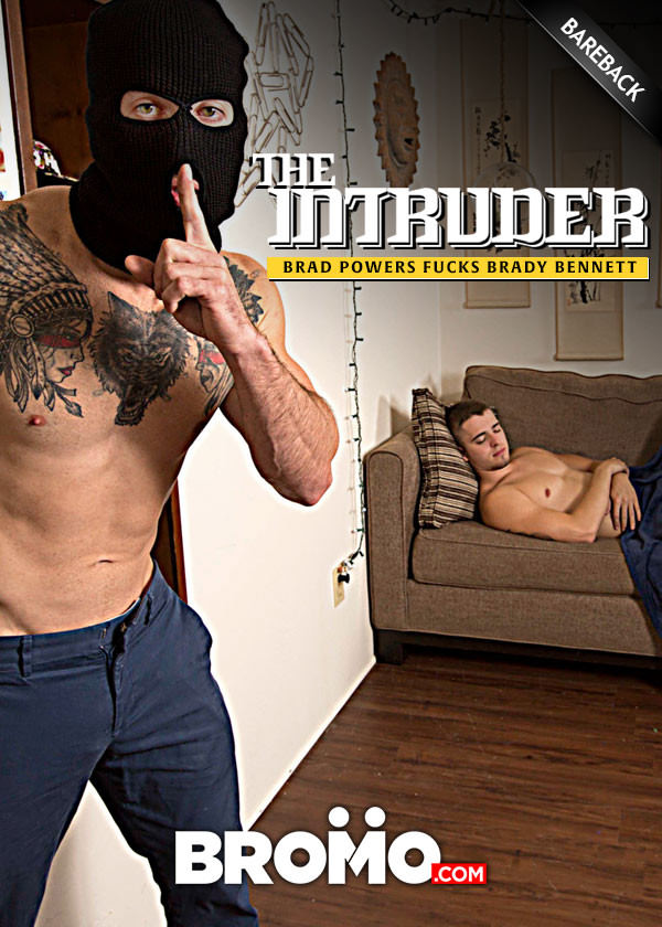 Bromo The Intruder Part 3 Brad Powers Fucks Brady Bennett Bareback