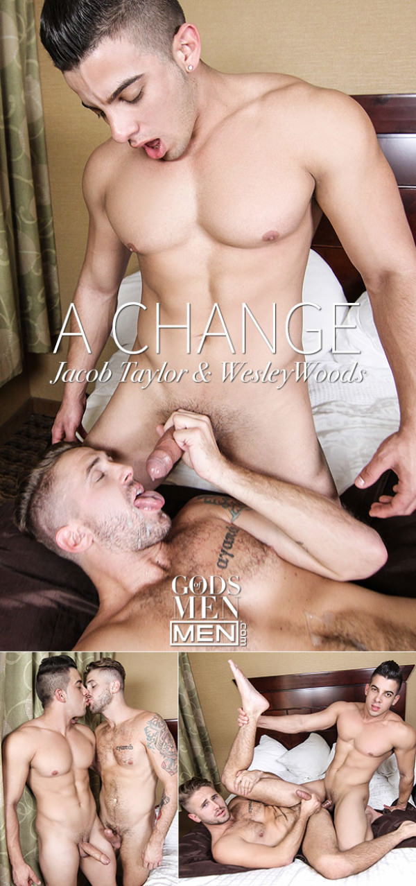 GodsofMen A Change Jacob Taylor fucks Wesley Woods Men.com