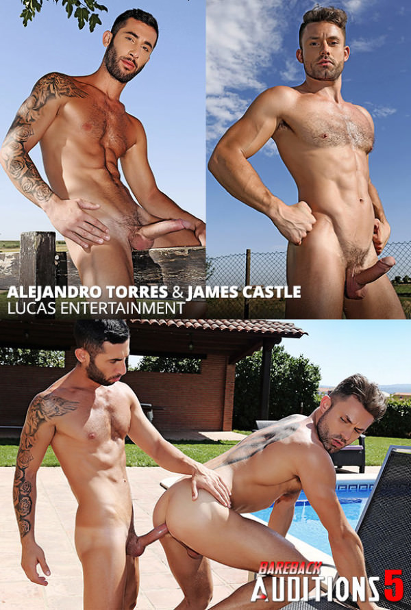 Lucas Entertainment Bareback Auditions 05 Alejandro Torres bangs James Castle raw