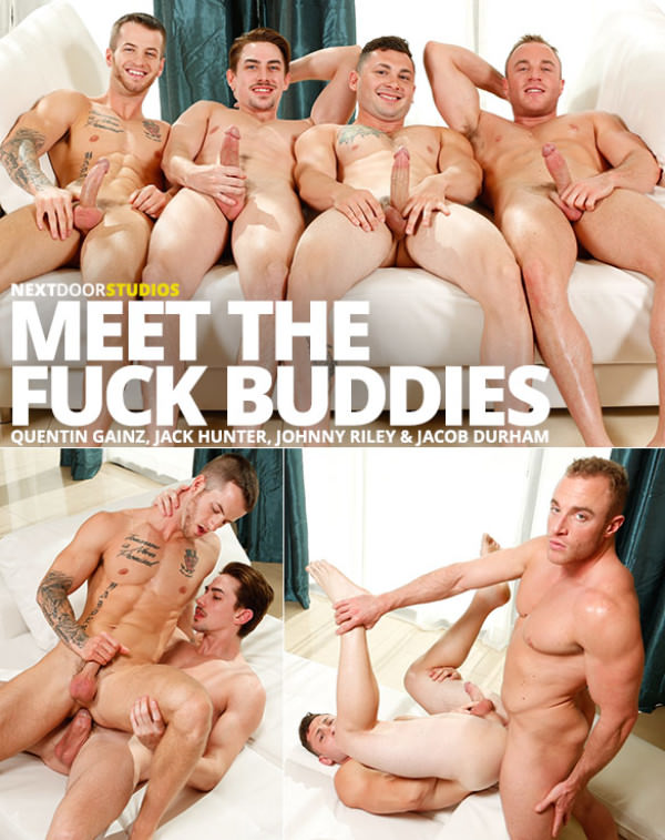 NextDoorStudios Meet the Fuck Buddies Quentin Gainz, Jack Hunter, Johnny Riley and Jacob Durham