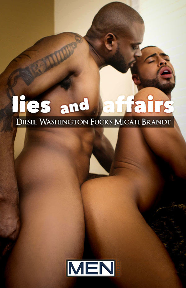DrillMyHole Lies and Affairs Diesel Washington Fucks Micah Brandt - Men.com