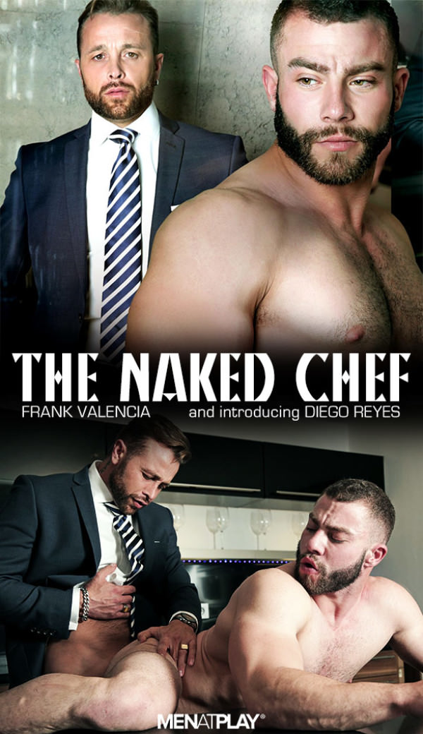 Menatplay The Naked Chef Frank Valencia & Diego Reyes
