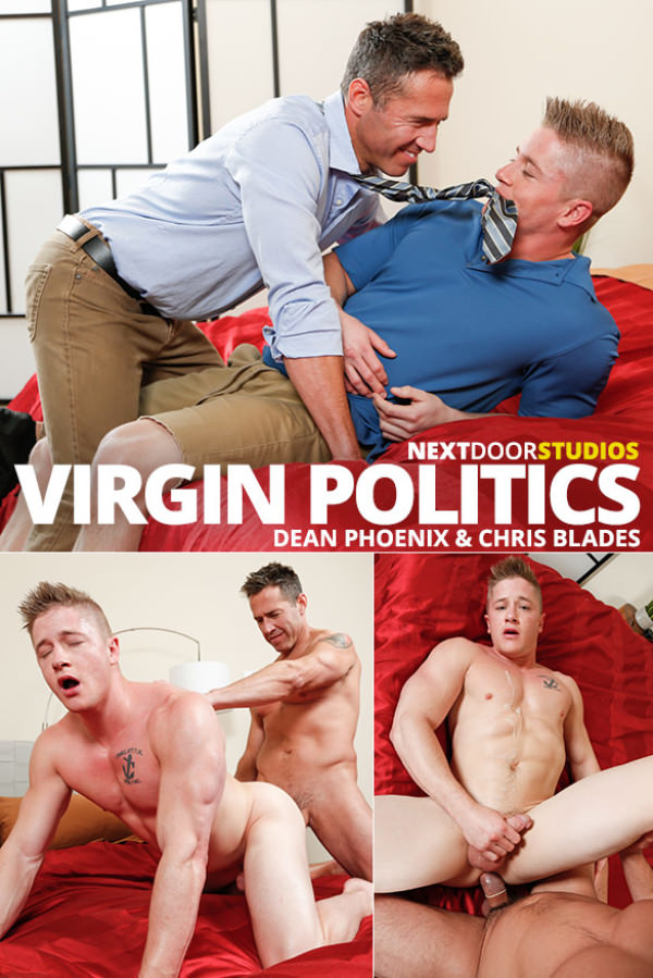 NextDoorBuddies Virgin Politics Dean Phoenix fucks Chris Blades