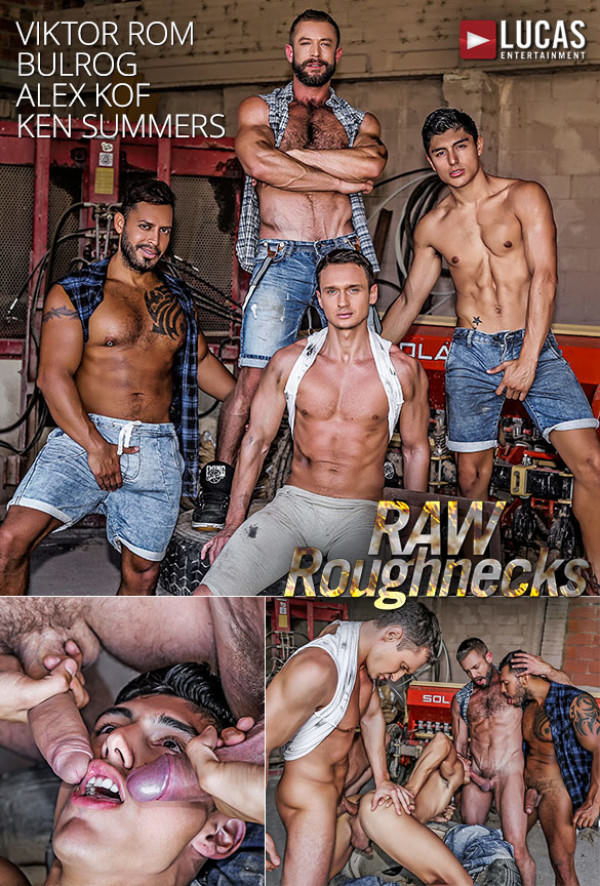 LucasEntertainment Raw Roughnecks Ken Summers bottoms for Alex Kof, Viktor Rom and Bulrog