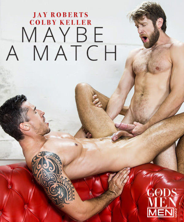 GodsofMen Maybe a Match - Colby Keller and Jay Roberts flip fuck Men.com