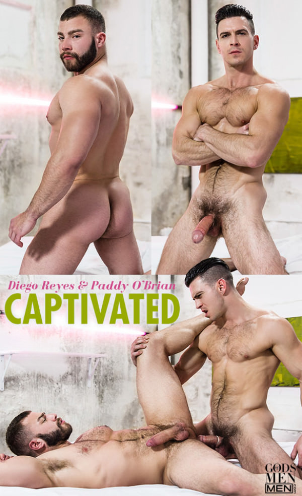 GodsofMen Captivated - Paddy O'Brian fucks Diego Reyes Men.com