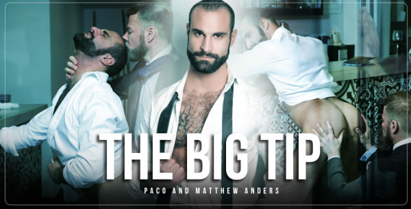 Menatplay The Big Tip Matthew Anders Paco