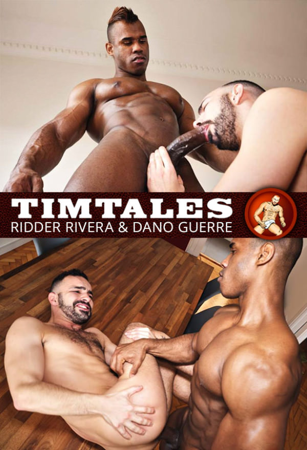 TimTales Ridder Rivera bangs Dano Guerre raw