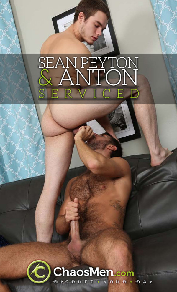 ChaosMen Sean Peyton and Anton Serviced
