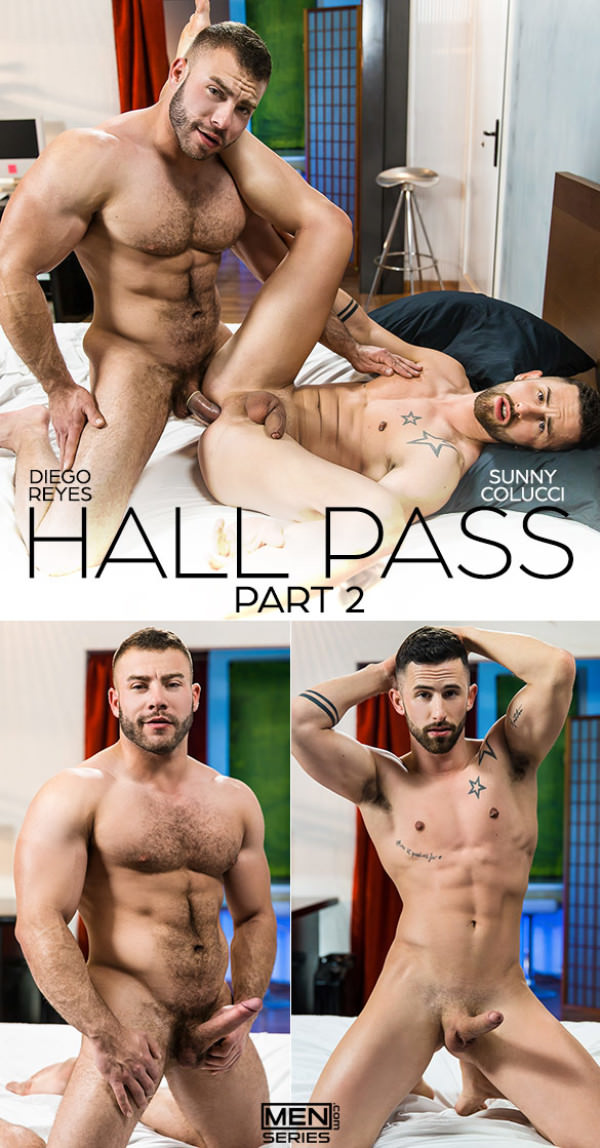 DrillMyHole Hall Pass, Part 2 Diego Reyes bangs Sunny Colucci Men.com
