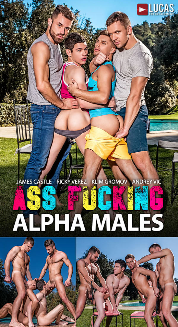 LucasEntertainment Ass-Fucking Alpha Males Klim Gromov and Ricky Verez bottom for James Castle and Andrey Vic Bareback