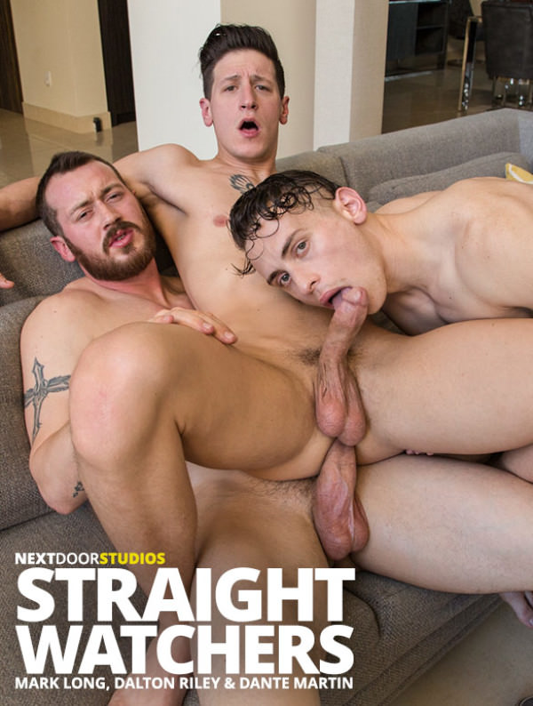 NextDoorRaw Straight Watchers - Mark Long, Dante Martin and Dalton Riley's raw threeway
