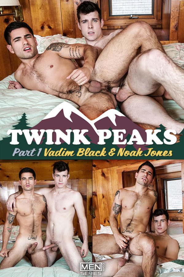 Drill My Hole Twink Peaks Part 1 Noah Jones Vadim Black Men.com