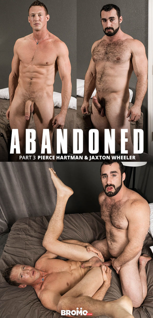 Bromo Abandoned, Part 3 Jaxton Wheeler fucks Pierce Hartman raw