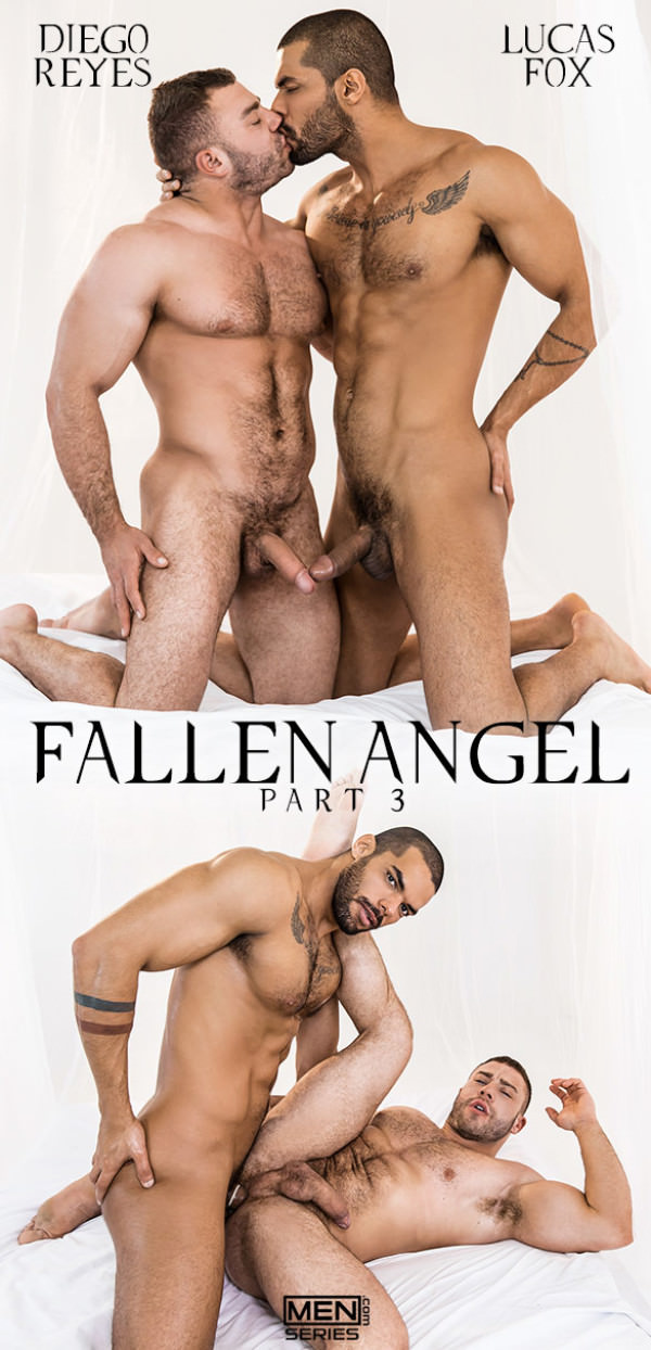 Men.com Fallen Angel, Part 3 Lucas Fox fucks Diego Reyes DrillMyHole